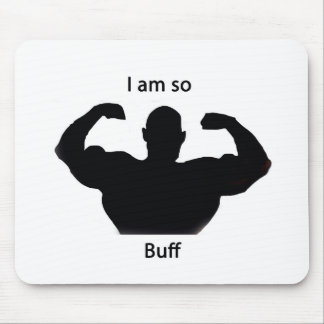 I am so buff mouse pad