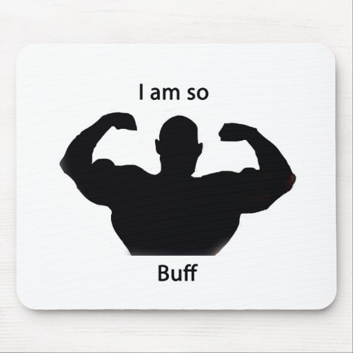 I am so buff mouse pad