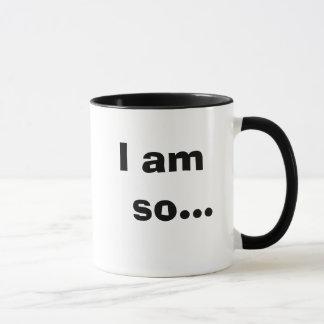 I Am So..... TAXY! - Humorous Cheeky Tax Quote Mug