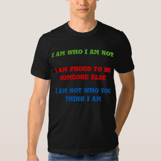 I Am Someone Else Tees