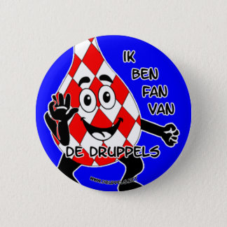 I am SUPPORTER of the drops - 6 Cm Round Badge