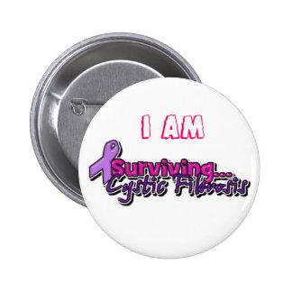 I am Surviving Cystic Fibrosis 6 Cm Round Badge