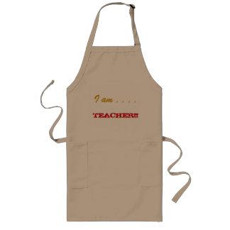 I am Teacher Long Apron