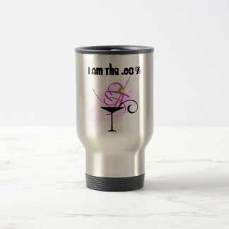 I am the .08% stainless steel travel mug