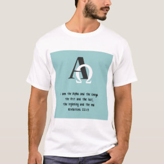 I Am the Beginning and the End T-Shirt