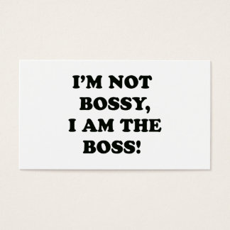 I Am The Boss Business Card