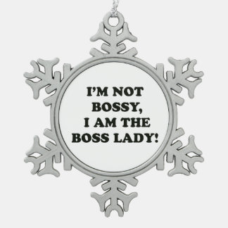 I Am The Boss Lady Snowflake Pewter Christmas Ornament