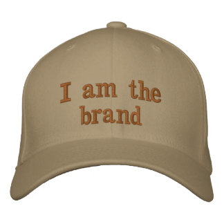 """I am the brand"" hat"