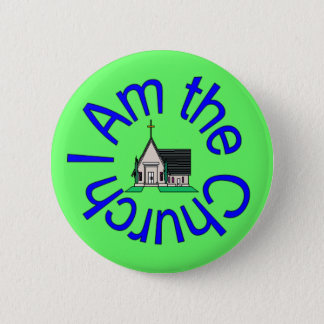 I Am the Church Button