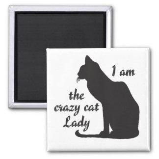 I AM THE CRAZY CAT LADY Magnet