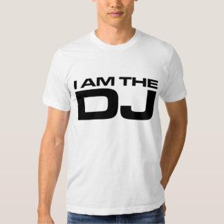 I Am The DJ T Shirts