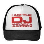 I Am The DJ Trucker Hats