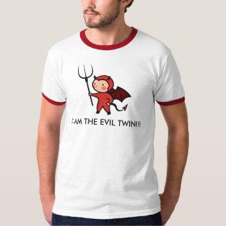 I AM THE EVIL TWIN! T-Shirt