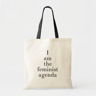 I Am the Feminist Agenda (large serif) Tote Bag