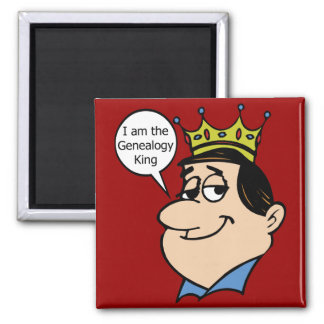 I Am The Genealogy King Square Magnet