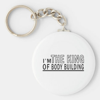 I Am The King Of Body Building Keychain