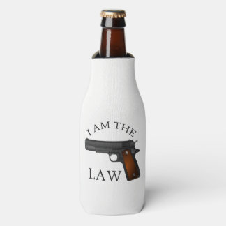 I am the law with a hand gun bottle cooler
