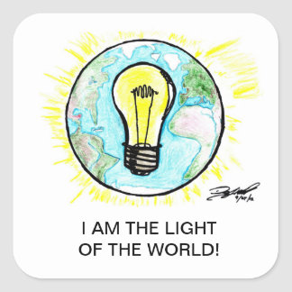 I AM THE LIGHT OF THE WORLD! SQUARE STICKER