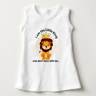 I am the little king dress