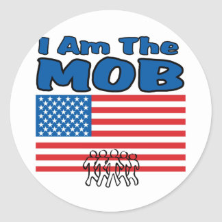 I Am The Mob Round Sticker