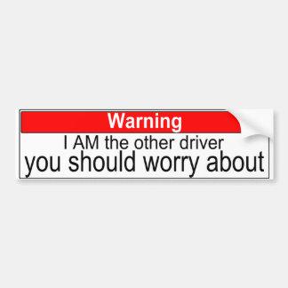 I am the other driver bumper sticker car bumper sticker