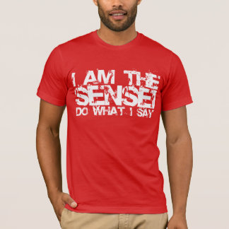 I Am The Sensei T-shirt