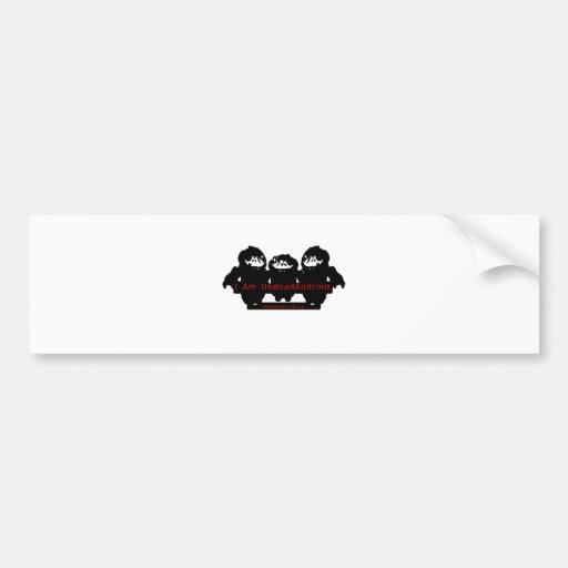 I am UndeadAndroid Bumper Sticker