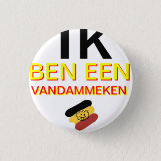 I am Vandammeke 3 Cm Round Badge
