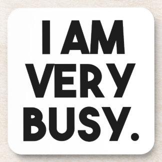 I Am Very Busy Coaster