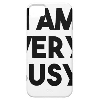 I Am Very Busy iPhone 5 Covers