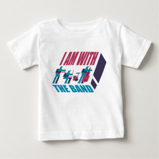 I am with the band baby T-Shirt