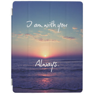 I am with you Always Bible Verse iPad Cover