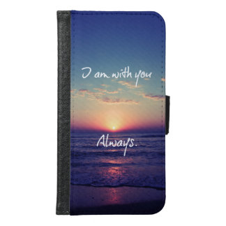 I Am with You Always Bible Verse with Ocean Sunset Samsung Galaxy S6 Wallet Case