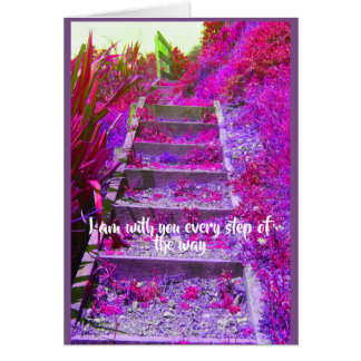 I am with you every step card