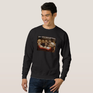 i Art and Graphics, Ye Gentlemen Sweatshirt