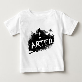 I arted baby T-Shirt