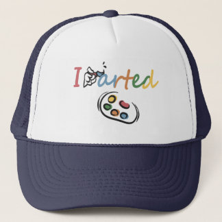 I Arted Trucker Hat