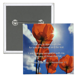 I Ask Remembrance Day Button