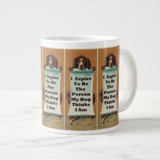 I Aspire to be; Jumbo Mug