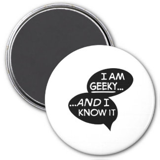 i at geeky and the i know it magnet