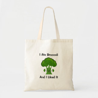 I ate Broccoli and I Liked It Tote Bag