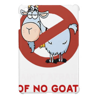 I aunt no goat funny iPad mini covers