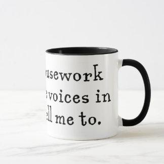 I avoid housework because... mug