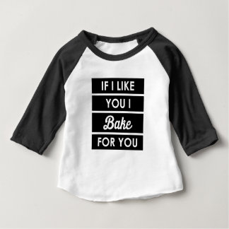 I Bake For You Baby T-Shirt