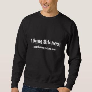 """I Bang Ditches"" Snowmobilers.com Black Sweatshirt"