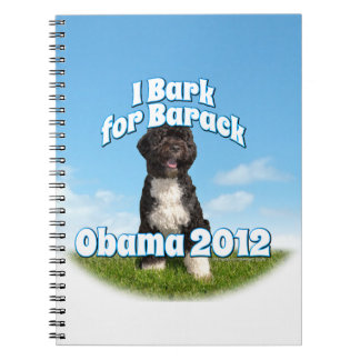 I Bark for Barack, Bo the First Dog Obama Note Book