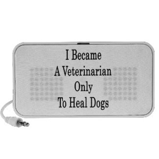 I Became A Veterinarian Only To Heal Dogs Portable Speakers