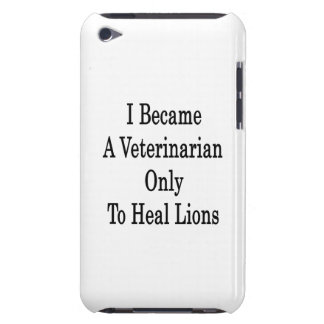 I Became A Veterinarian Only To Heal Lions Barely There iPod Case