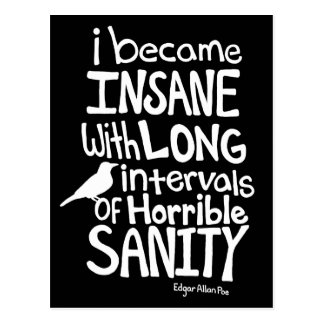 """I Became Insane..."" Quote by Edgar Allan Poe Postcard"