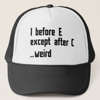 I Before E Trucker Hat